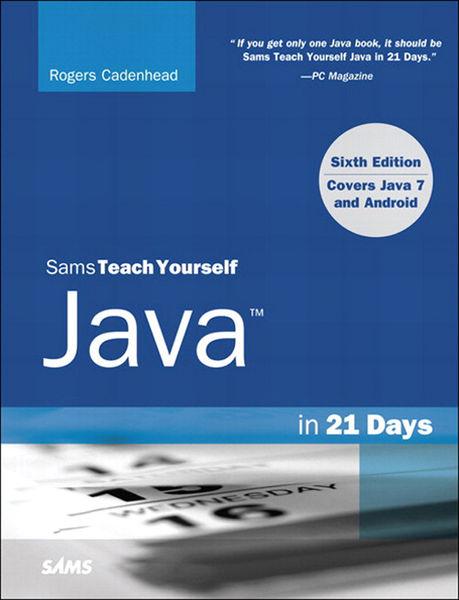 Sams Teach Yourself Java in 21 Days (Covering Java...