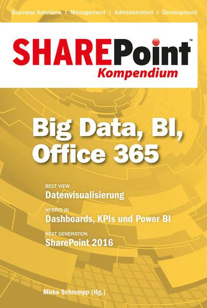 SharePoint Kompendium - Bd. 11: Big Data, BI, Offi...