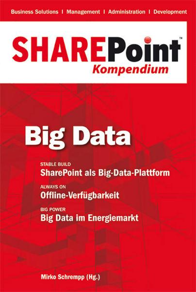 SharePoint Kompendium - Bd.4: Big Data