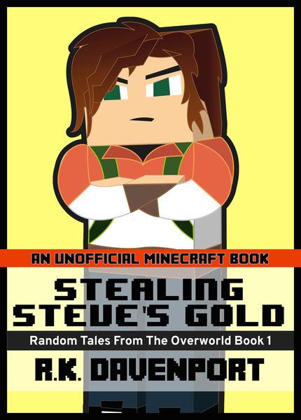 Stealing Steve's Gold
