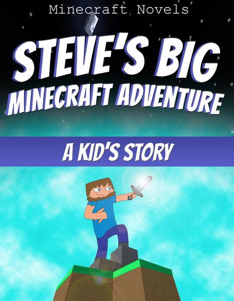 Steve's Big Minecraft Adventure
