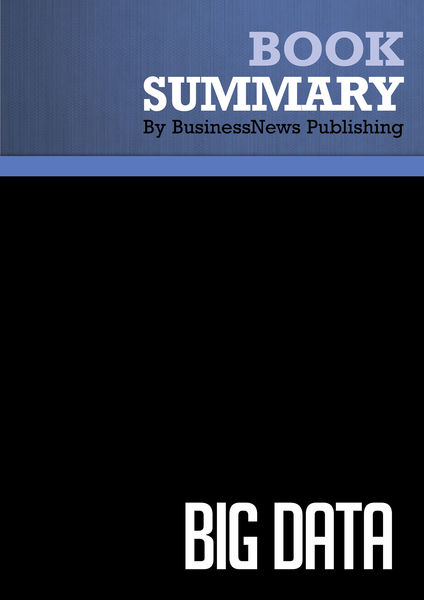 Summary : Big Data - Viktor Mayer-Schonberger and ...