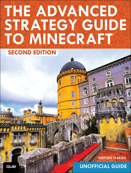 The Advanced Strategy Guide to Minecraft, 2/e