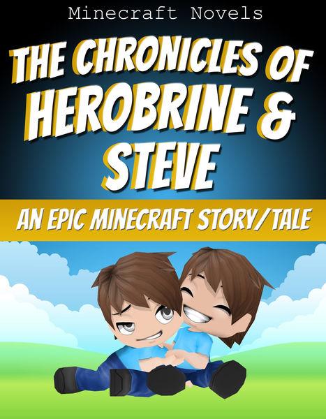 The Chronicles of Herobrine & Steve