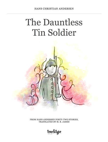 The Dauntless Tin Soldier