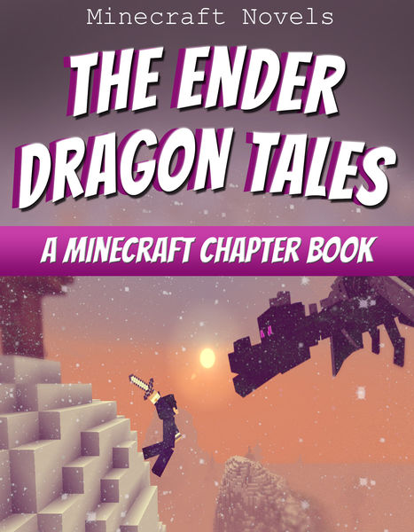 The Ender Dragon Tales