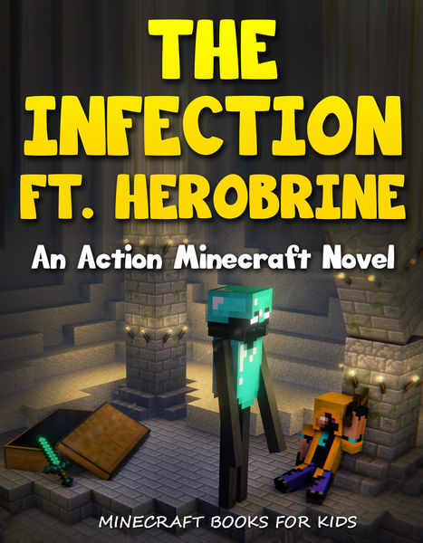 The Infection ft. Herobrine