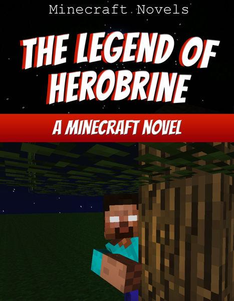 The Legend of Herobrine