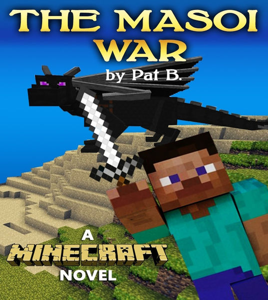 The Masoi War: A Minecraft Novel