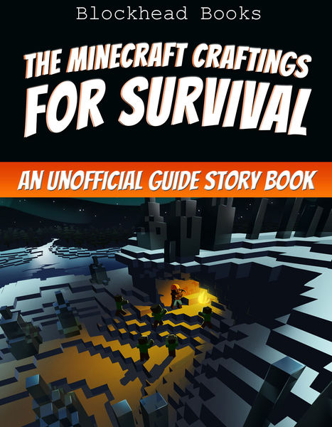 The Minecraft Craftings for Survival