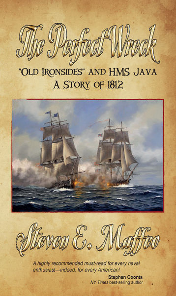 The Perfect Wreck - Old Ironsides and HMS Java: A ...