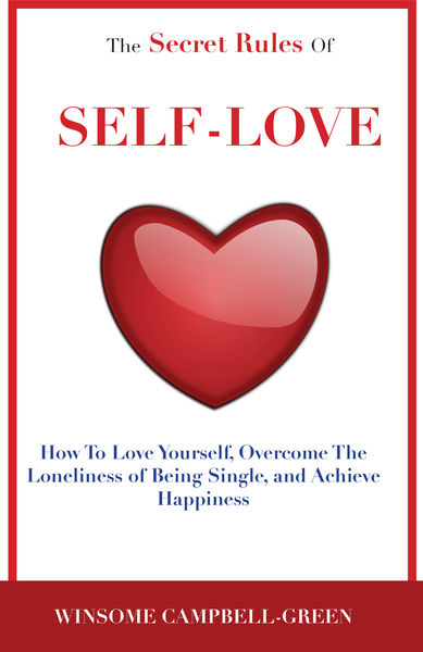 The Secret Rules of Self Love
