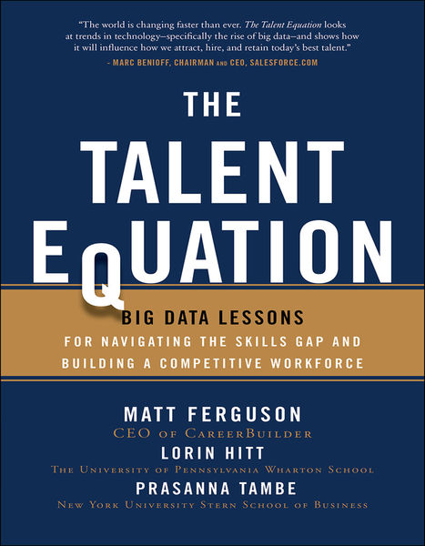 The Talent Equation: Big Data Lessons for Navigati...