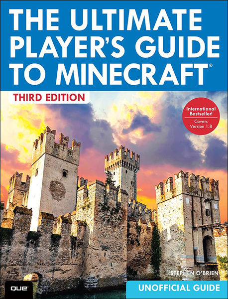 The Ultimate Player's Guide to Minecraft, 3/e