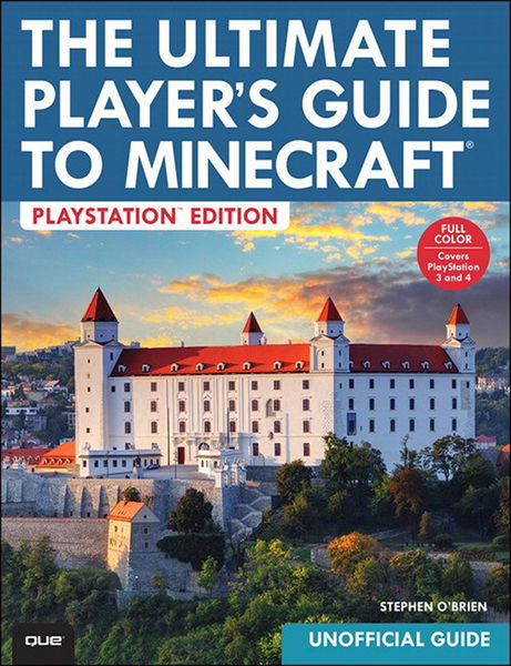 The Ultimate Player's Guide to Minecraft - PlaySta...