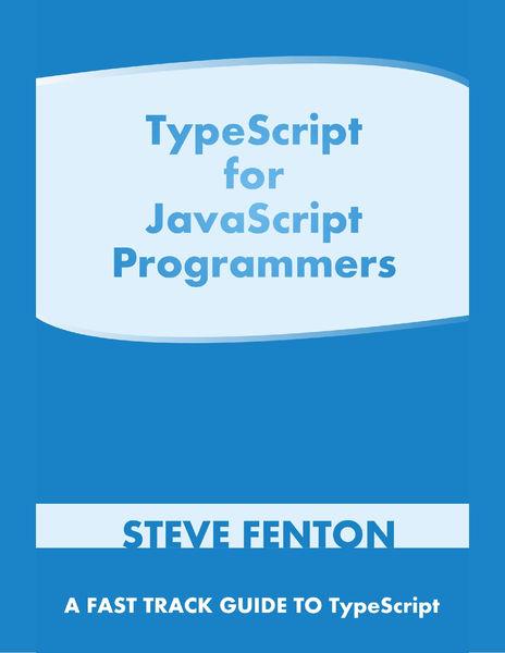 TypeScript for JavaScript Programmers