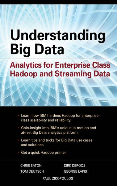 Understanding Big Data: Analytics for Enterprise C...