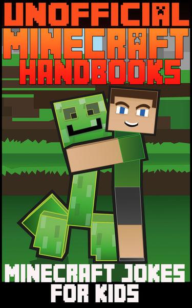 Unoffical Minecraft Handbooks: Minecraft Jokes For...