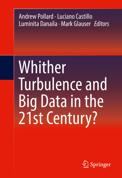 Whither Turbulence and Big Data in the 21st Centur...