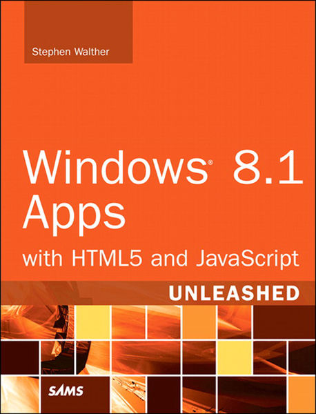 Windows 8.1 Apps with HTML5 and JavaScript Unleash...