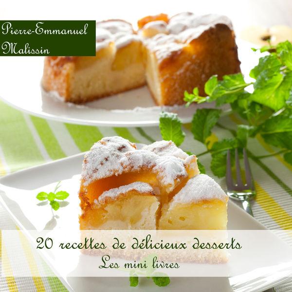 20 recettes de délicieux desserts