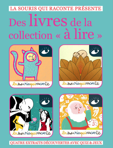 4 histoires à découvrir de la collection «à lire...