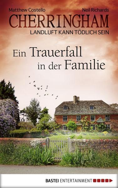 Cherringham - Ein Trauerfall in der Familie
