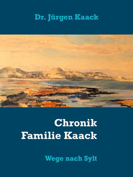 Chronik Familie Kaack