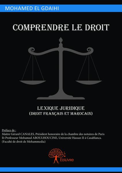 Comprendre le droit, lexique juridique (droit fran...