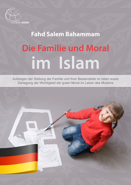 Die Familie und Moral im  Islam
