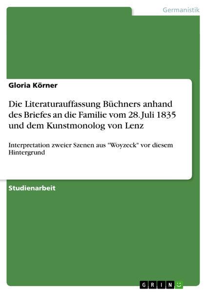 Die Literaturauffassung Büchners anhand des Briefe...