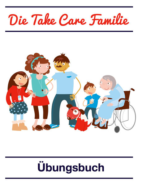 Die Take Care Familie