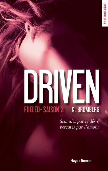 Driven fueled Saison 2 (Extrait offert)