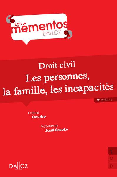 Droit civil.. Les personnes, la famille, les incap...