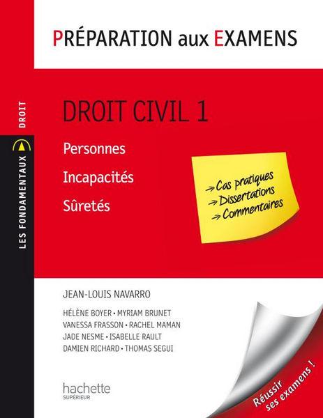 Droit civil - Tome 1 : Personnes/Incapacités/Süret...