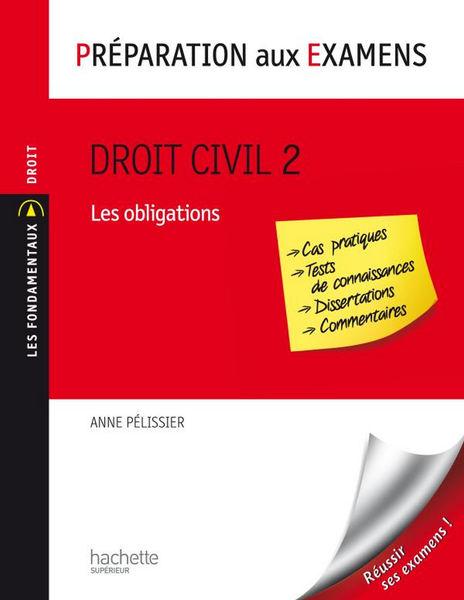 Droit civil - Tome 2 : Les obligations - Préparati...