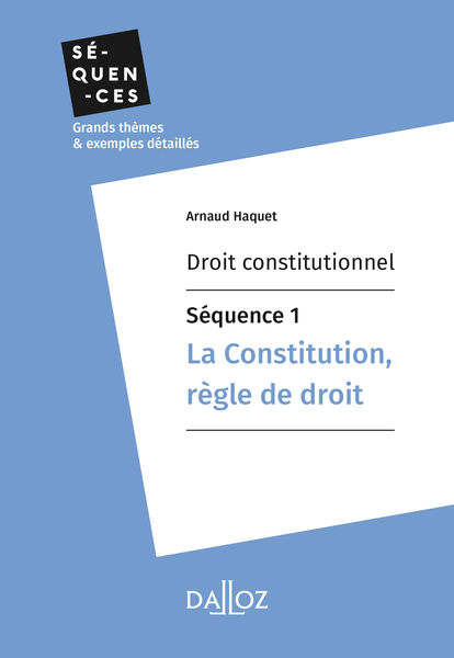 Droit constitutionnel - Séquence 1. La constitutio...
