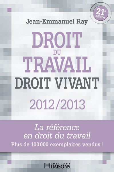 Droit du travail, droit vivant 2012/2013