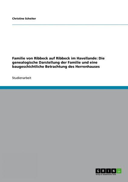 Familie von Ribbeck auf Ribbeck im Havellande: Die...