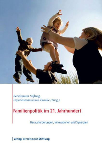 Familienpolitik im 21. Jahrhundert