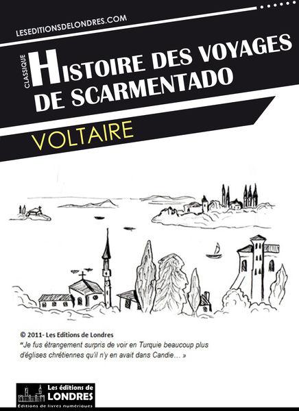 Histoire des voyages de Scarmentado écrite par lui...