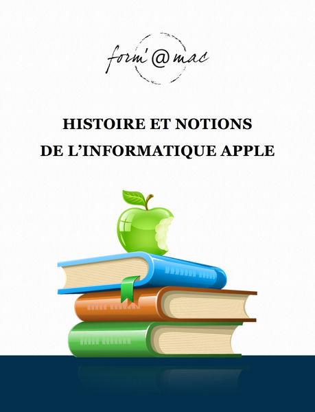 Histoire et notions de l'informatique Apple
