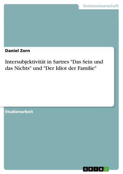 Intersubjektivität in Sartres 'Das Sein und das Ni...
