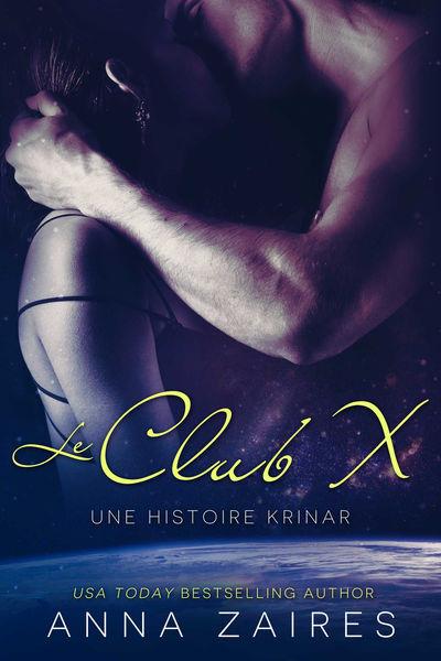 Le Club X (Une histoire Krinar)