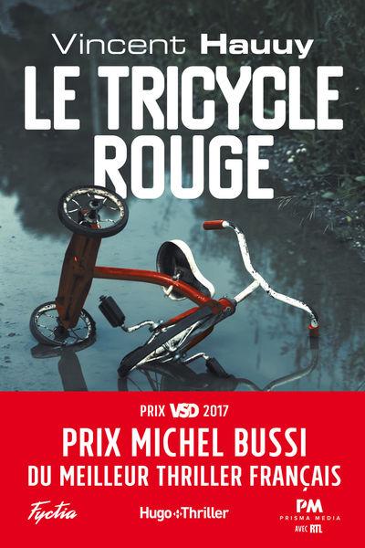 Le tricycle rouge - Prix Michel Bussi du meilleur ...