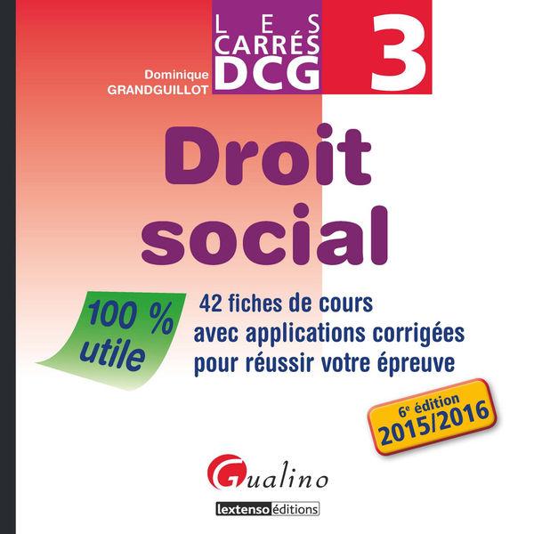 Les Carrés DCG 3 - Droit social 2015-2016