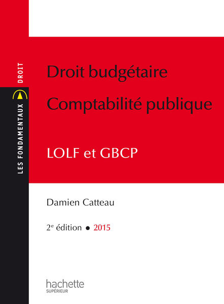Les Fondamentaux Droit budgétaire Comptabilité pub...