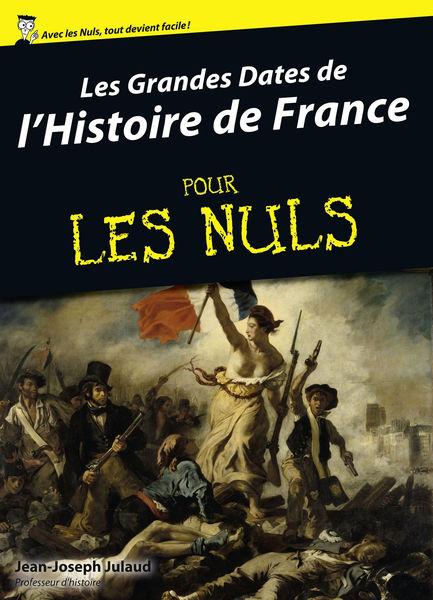 Les Grandes dates de l'Histoire de France pour les...