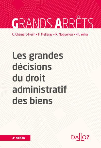 Les grandes décisions du droit administratif des b...