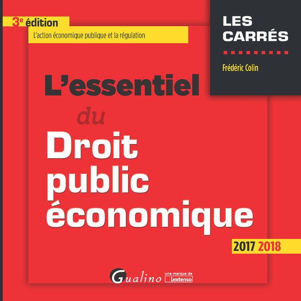 L'essentiel du droit public économique 2017-2018